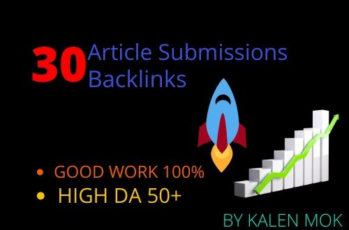 i will provide 30 interesting Article Submission with DA50 plus