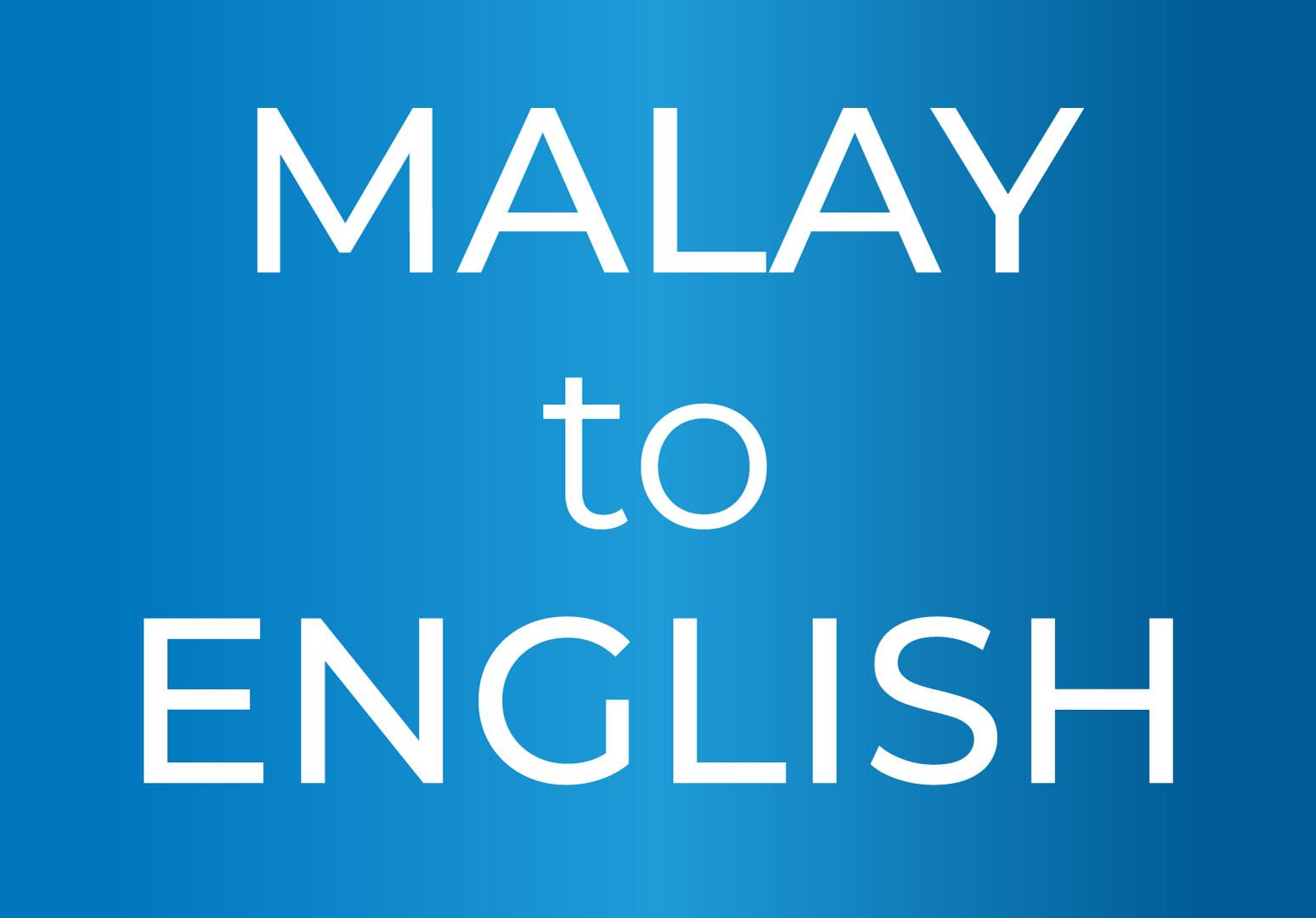 English to Malay translation anything