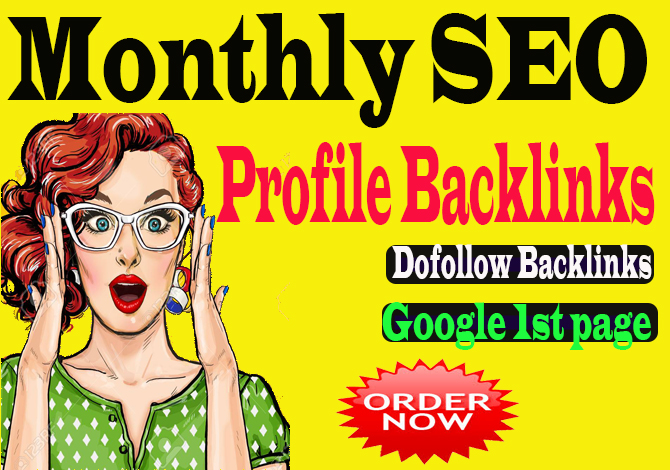 create monthly SEO 2000 Backlinks service,  dofollow link building SEO profile backlinks