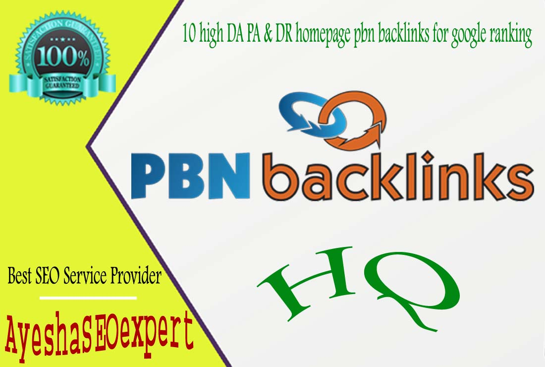 10 high DA PA & DR homepage pbn backlinks for google ranking