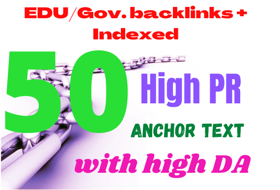 i will provide 50 Edu/ Gov. SEO Backlinks Services From High Aurhority safe google ranking way