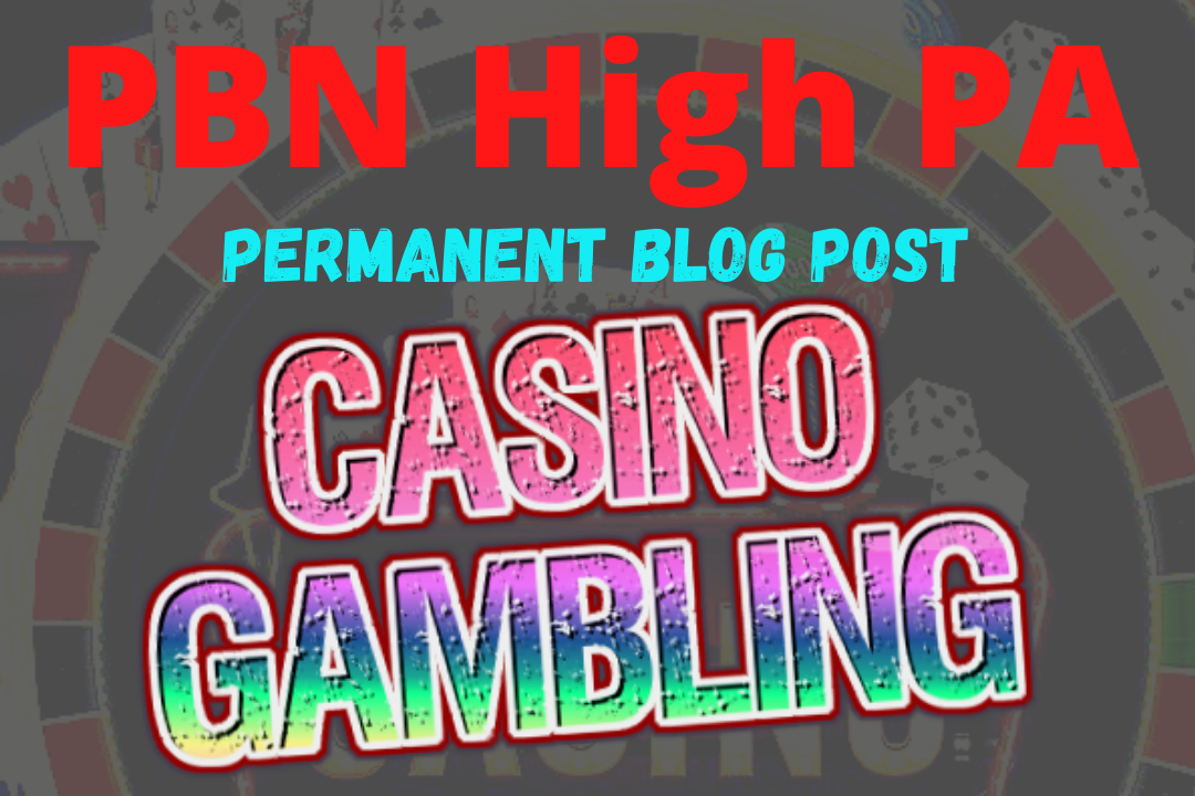 Skyrocket 50 PBN blog post Permanent Backlinks for Casino, Gambling, poker, betting sites Rank on