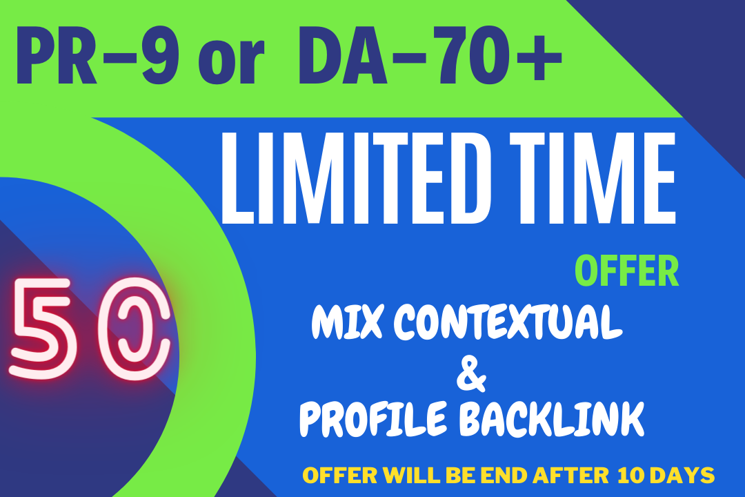 Limited time offer 50 PR-9 or DA-70+ High Quality Backlinks for 10 days offer