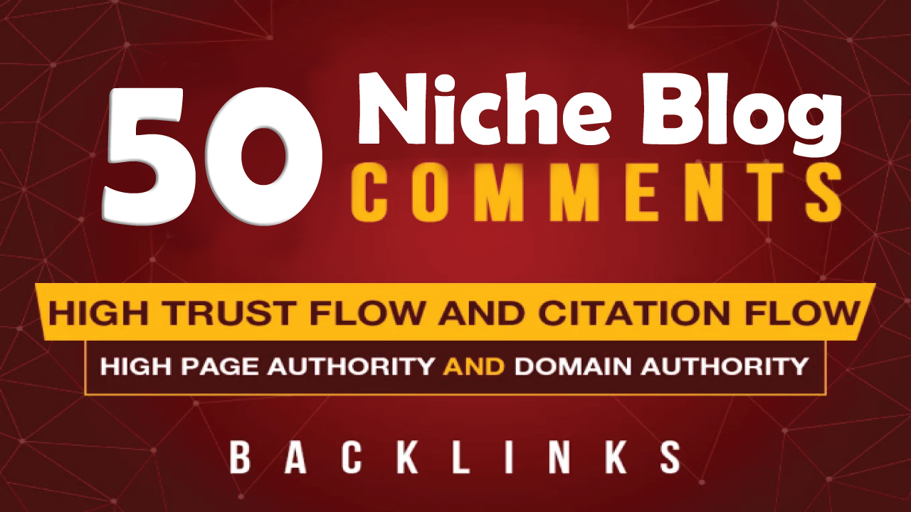 I Will Do 55+ High Quality SEO Niche Related Blog Comments Backlinks