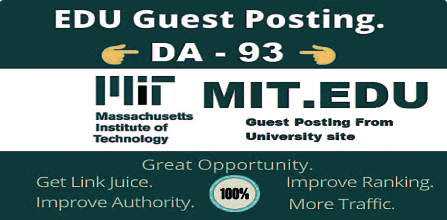 I will publish DA 93 strong edu guest post on Mit. edu