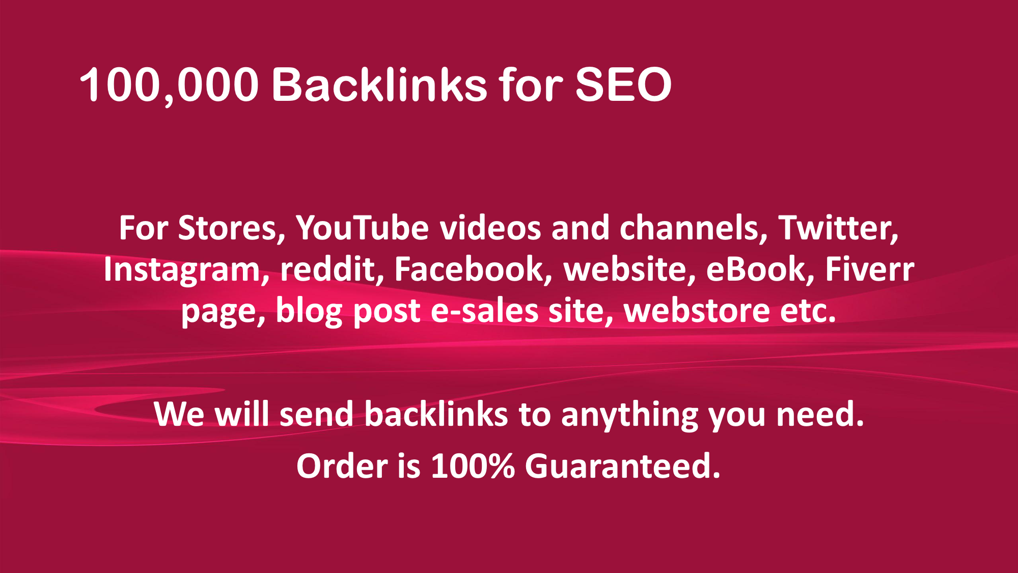 100,000 High Quality Backlinks for SEO