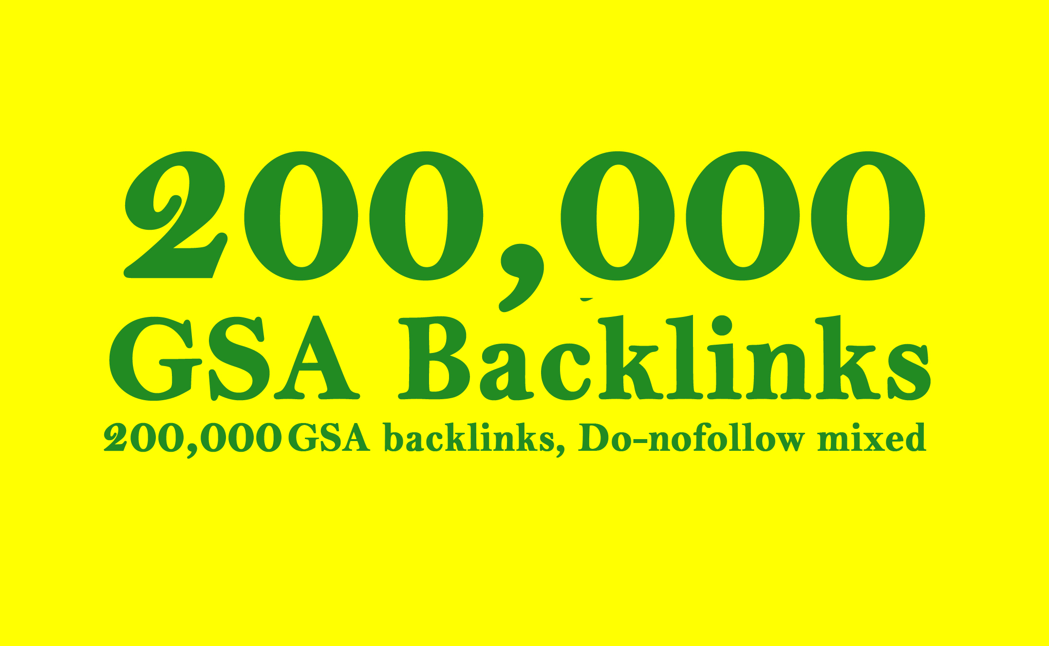 Build 200,000 GSA Search Engine Ranker Backlinks for Increase Page Link juice