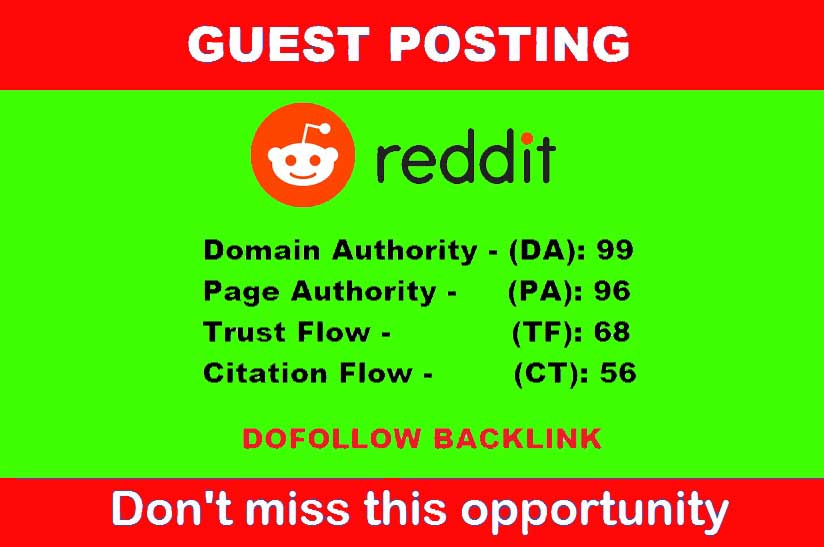 Write and publish guestpost with suppertrong DA-99,  PA-96 Dofoll0w backlink from Reddit community