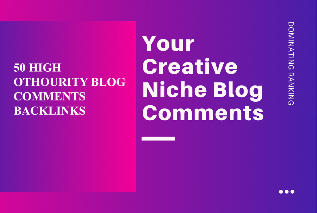 Get manually 50 high authority niche relevant blog comments backlinks