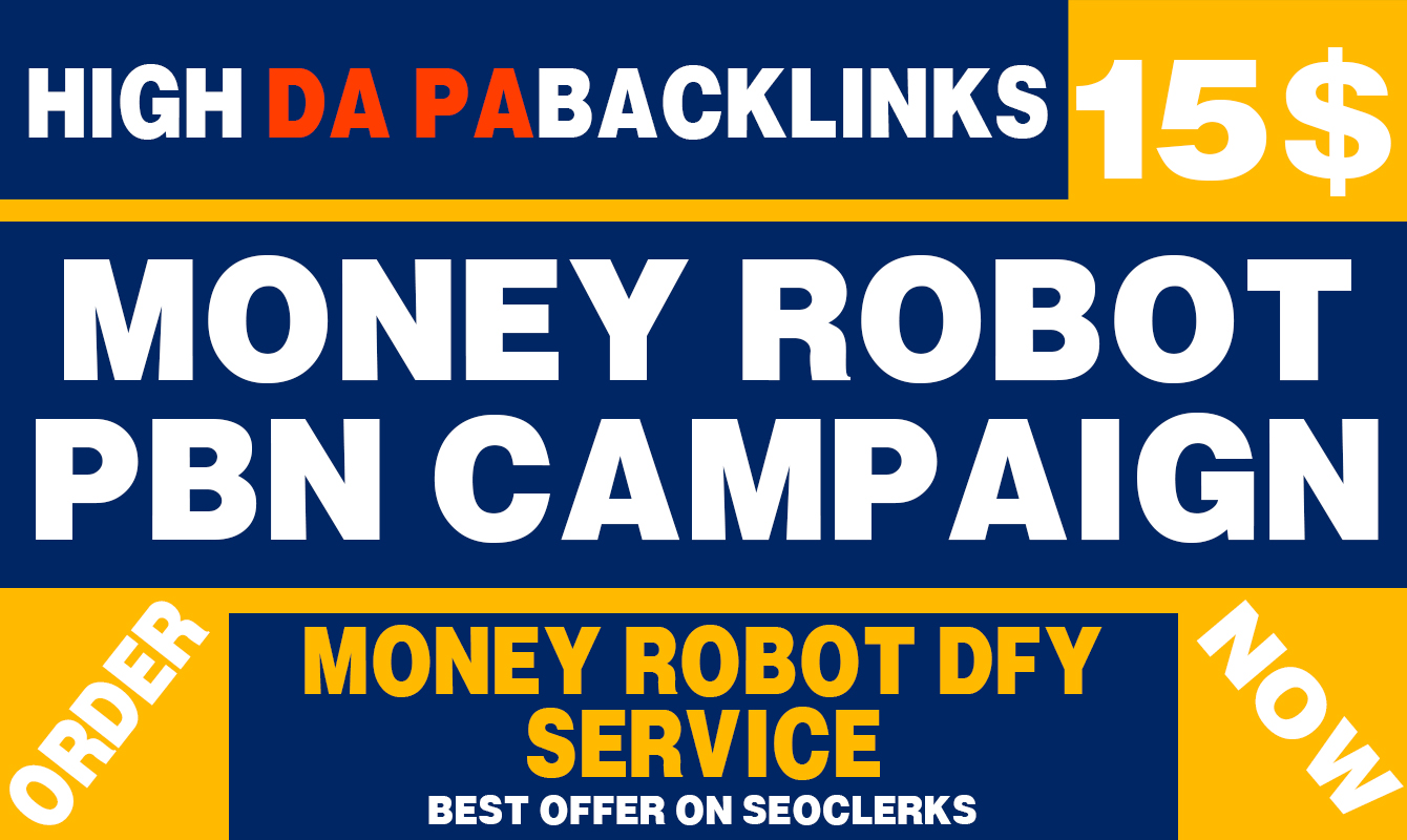 Build Money Robot PBN Backlinks To Rank Your Site On Google SERP