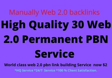 I will do High Quality 30 web 2.0 pbn parmanent backlink on high DA PA & TF website