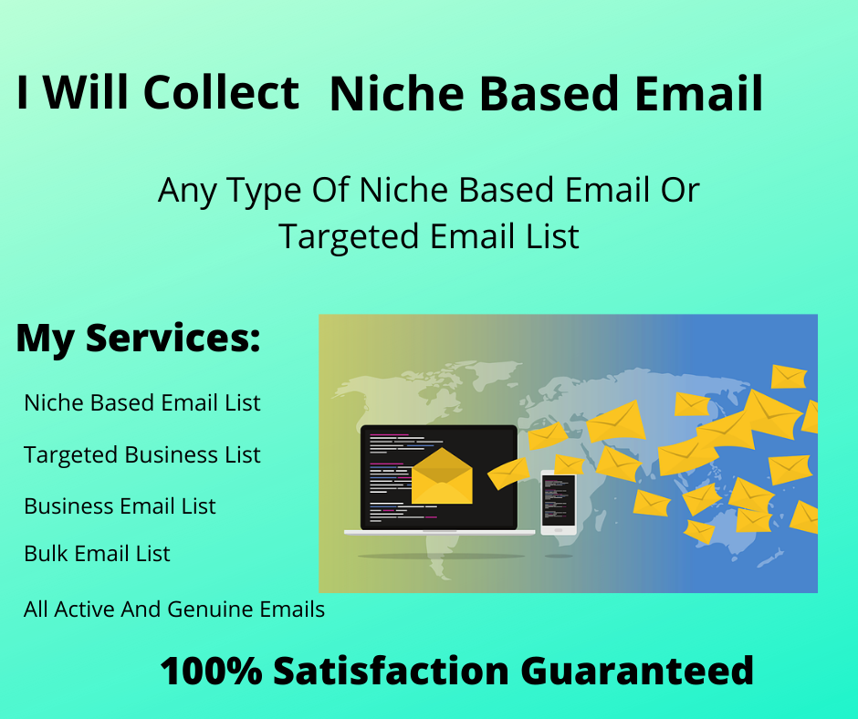 We will do E-mail scraping for your niche business 2000 emails