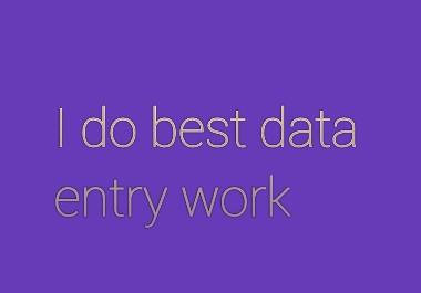 I do best data entry work in short time