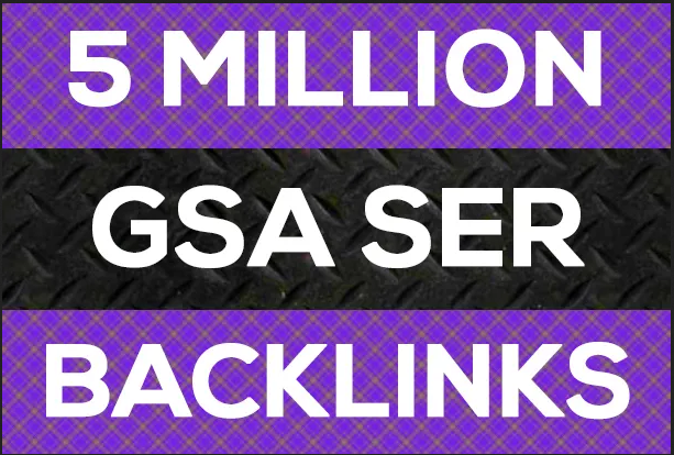 I Will Do 5 Million Verified GSA SER Live Backlinks for SEO Rankings