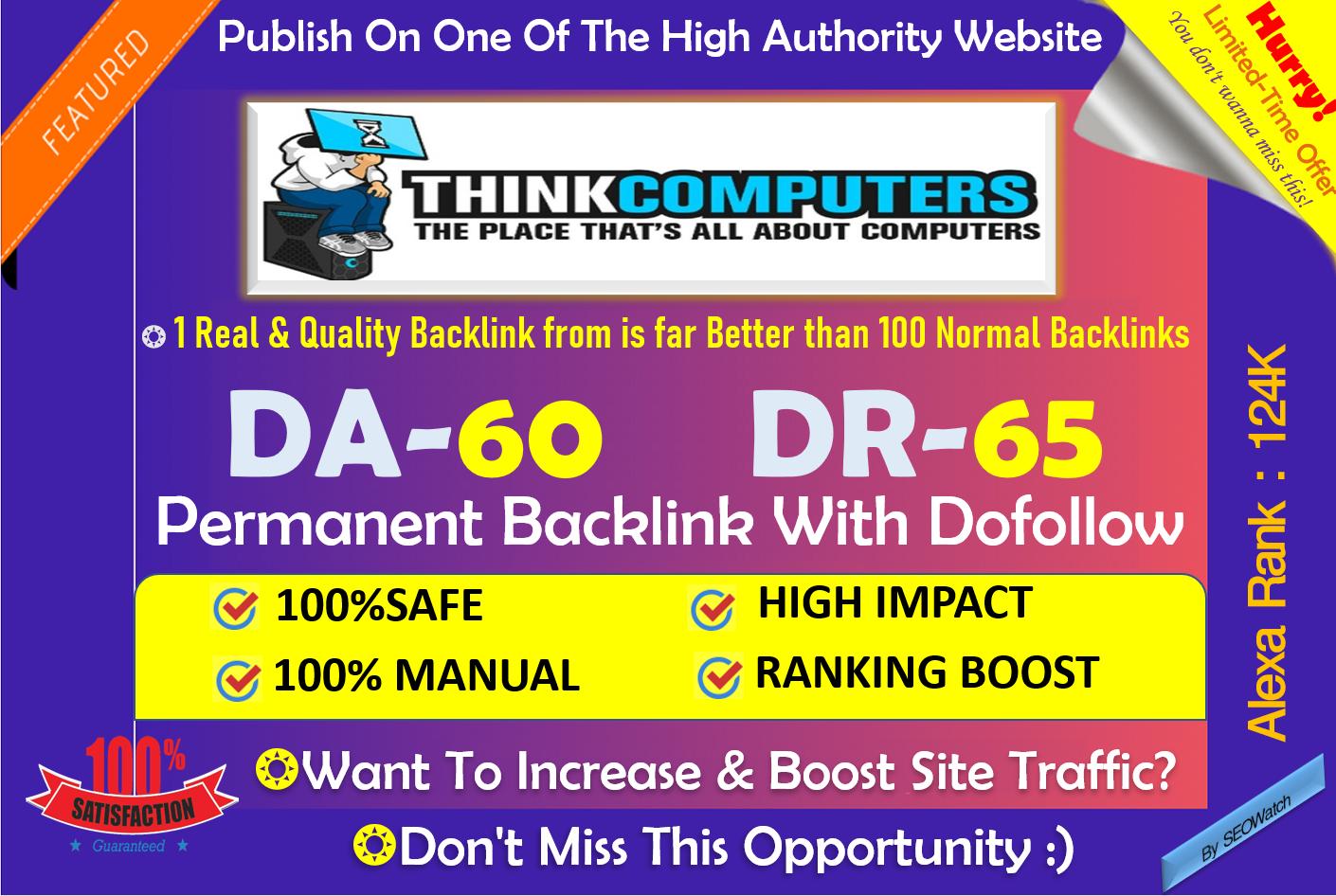 Write and Publish Technology blog on Thinkcomputers. org - DA 62