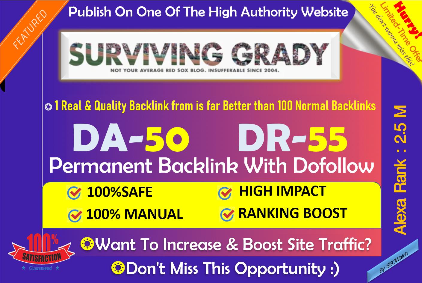 Write & Publish Sports site on SurvivingGrady. com DA 50 With Dofollow Link