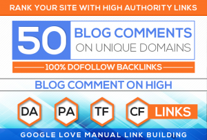 I will do 50 unique domain high quality blog comment
