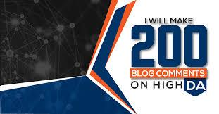 I WILL MAKE 200 BLOGCOMMENT WITH HIGH DA