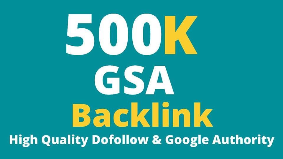 500K GSA Backlinks For Faster Google Ranking