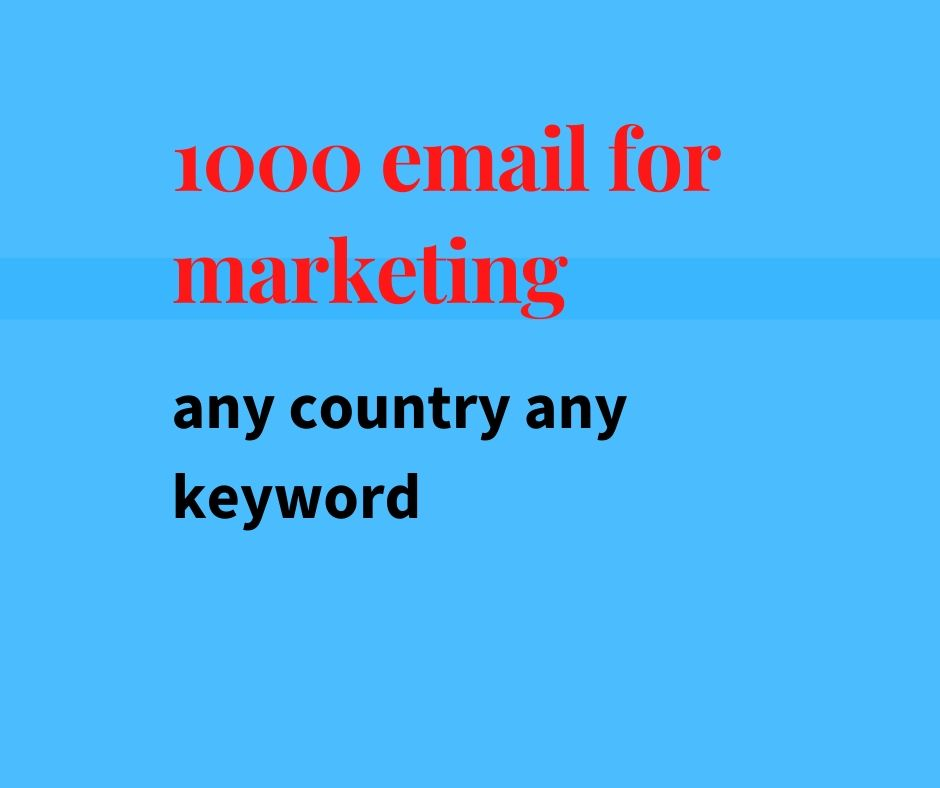 i will give you email list targeted any keyword and country