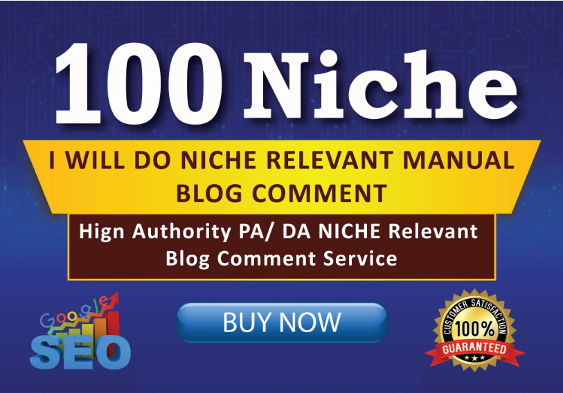 I will create manually 100 niche relevant blog comment