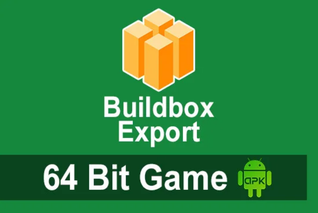 I will export buildbox to 64bit apk game from bbdoc project