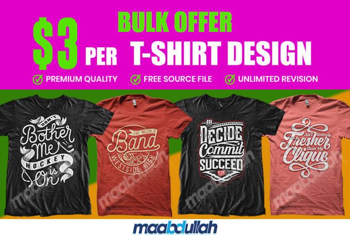 Bulk custom typography t shirt design