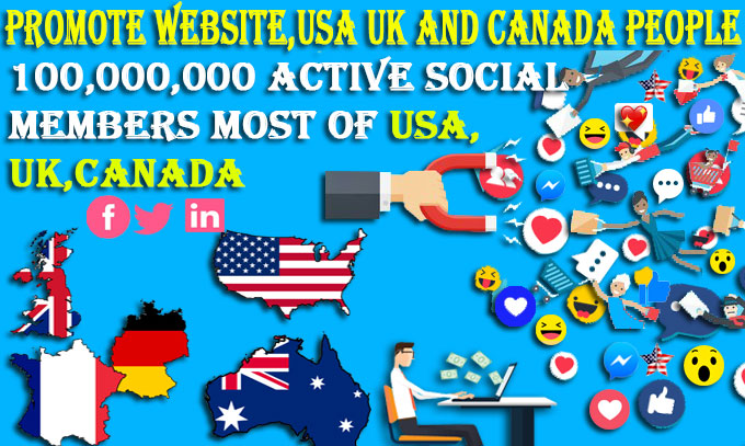I will promote any website the US,  UK and Canadian people on social media