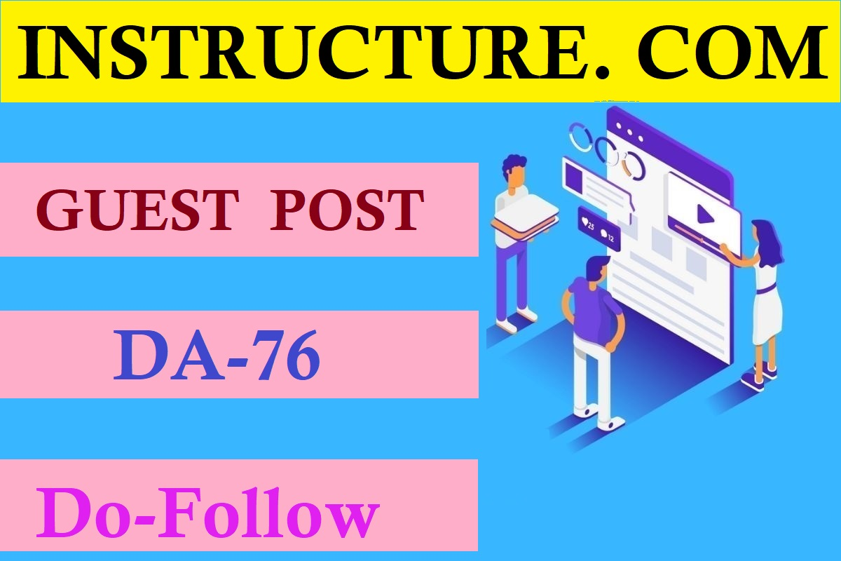 I will provide guest post on instructure with dofollow links