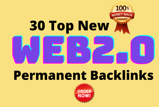 30 High Authority Web2.0 permanent Backlinks- DA 50 To 100 For Top Google Ranking