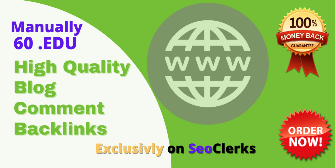 I will provide Permanent 60 EDU Backlinks - high quality and natural link building
