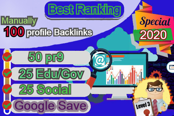 Limited Time- Create 100 Manuall Profile Backlinks For Best Google Ranking result 2020