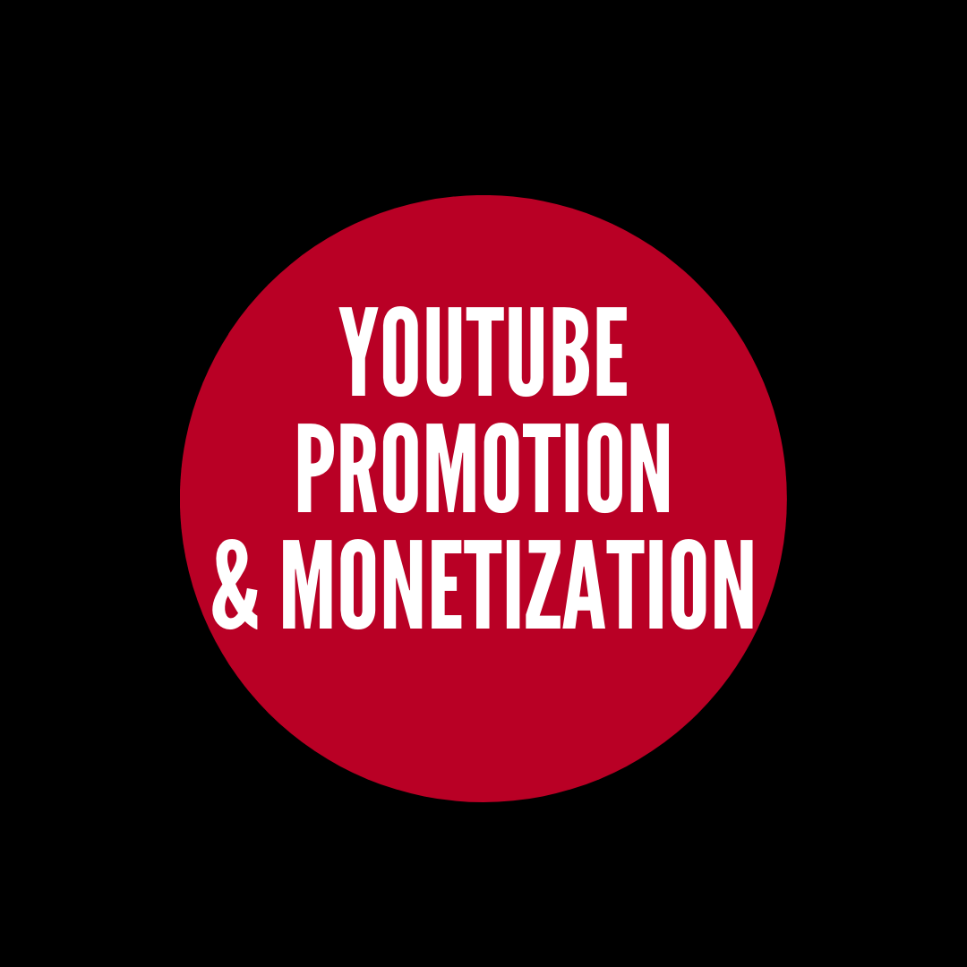 youtube promotion and monetization
