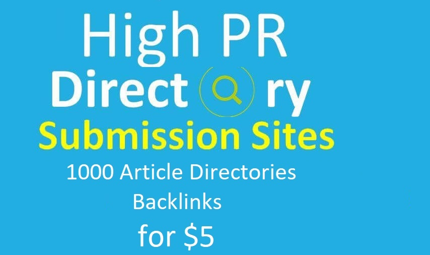 HQ PR Article Directories Backlinks submit in 1000 article direcctories