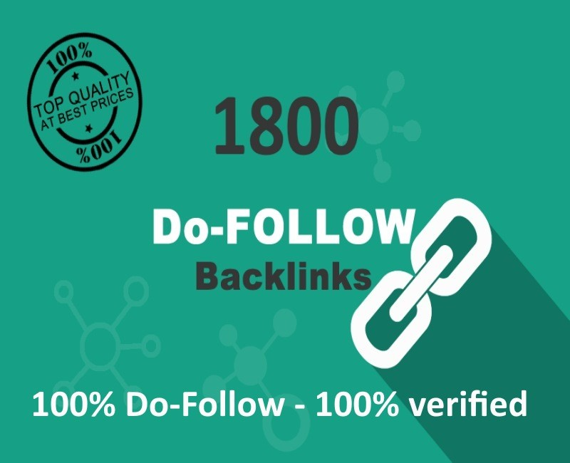 I will create backlinks from 1800 Top quality dofollow backlinks for your site ranking