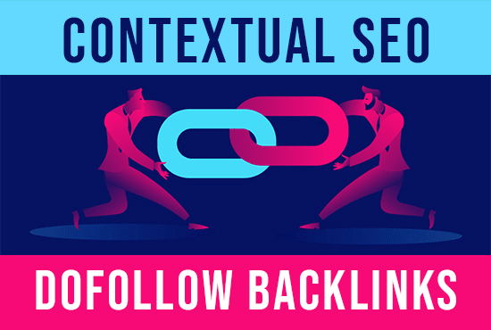 I will provide 30 Contextual SEO Dofollow Backlinks top quality work