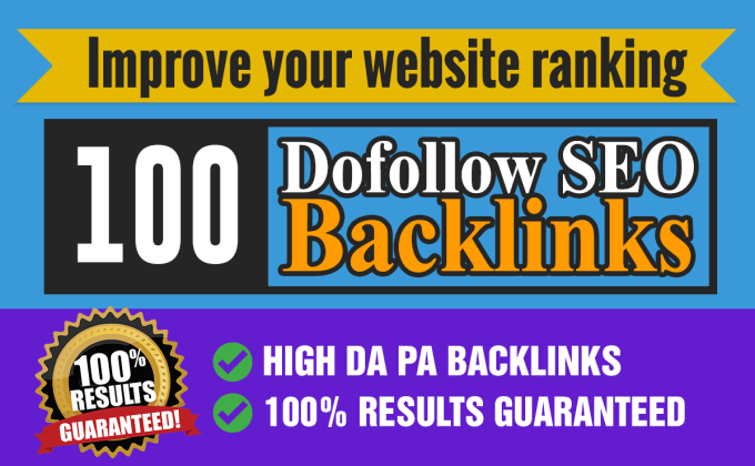I will do improve your website ranking 100 dofollow backlinks