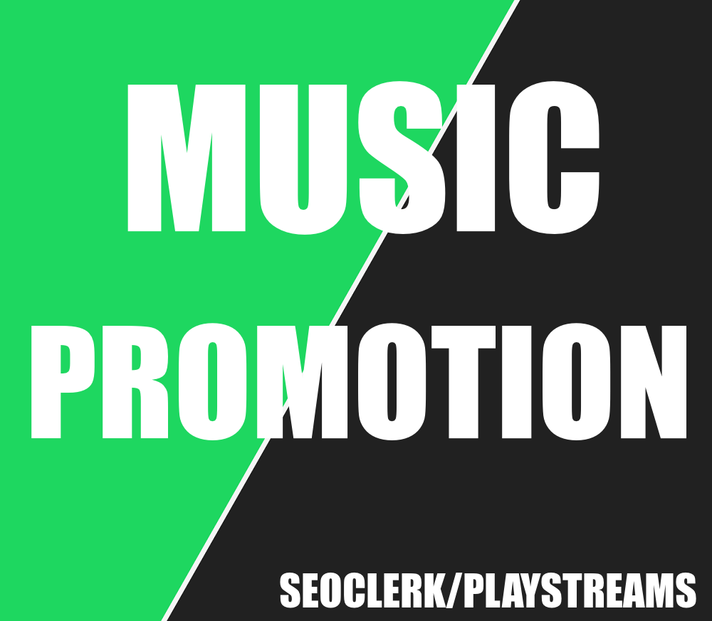 High Quality Streams Music Promotion
