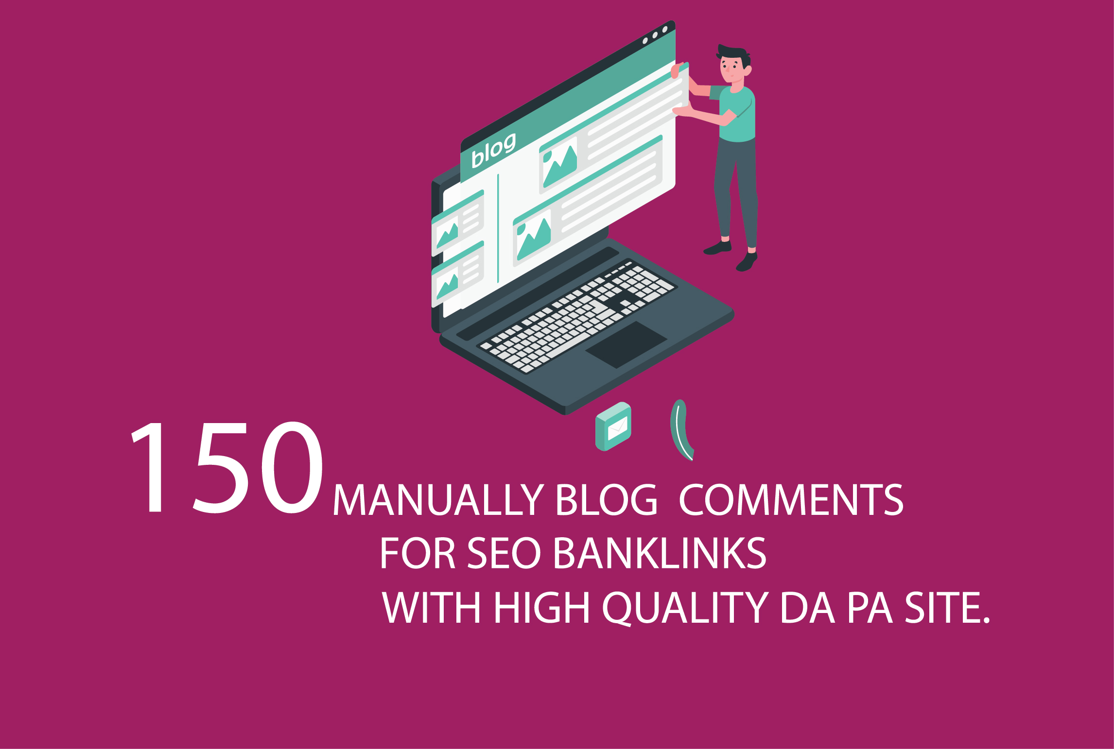 I will 50 high da blog comments with seo backlinks