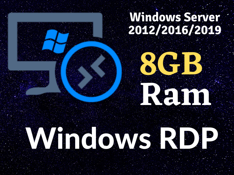 I will provide you vps with windows server rdp 8 gb Ram 2 CPU