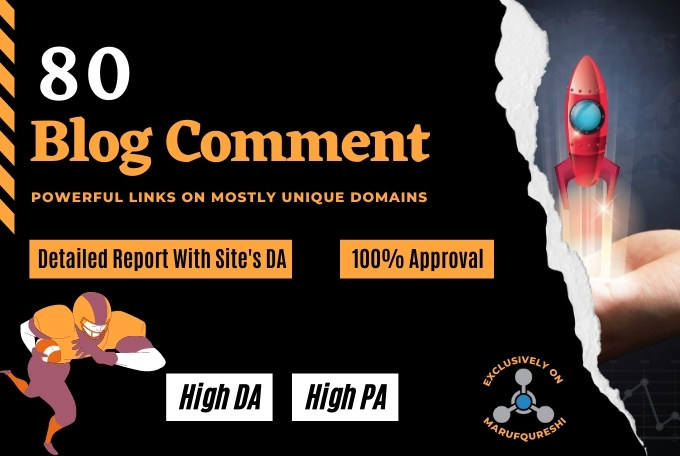 Give you high quality backlinks using 80 Blog Comments, Genuine Comments on for top ranking