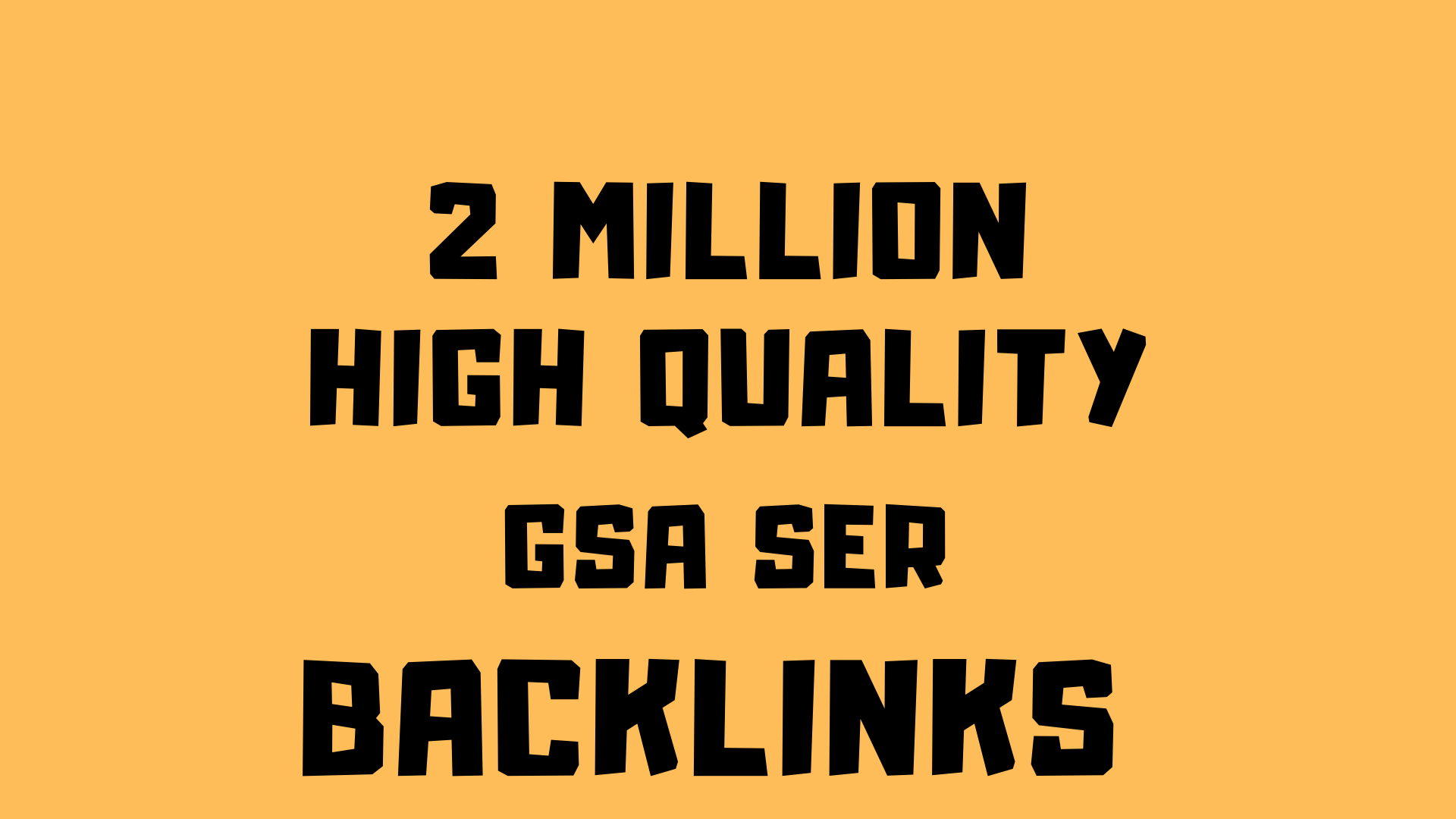 2M premium do-follow GSA Backlink to boost your ranking