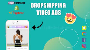 I will create video ads for dropshipping products