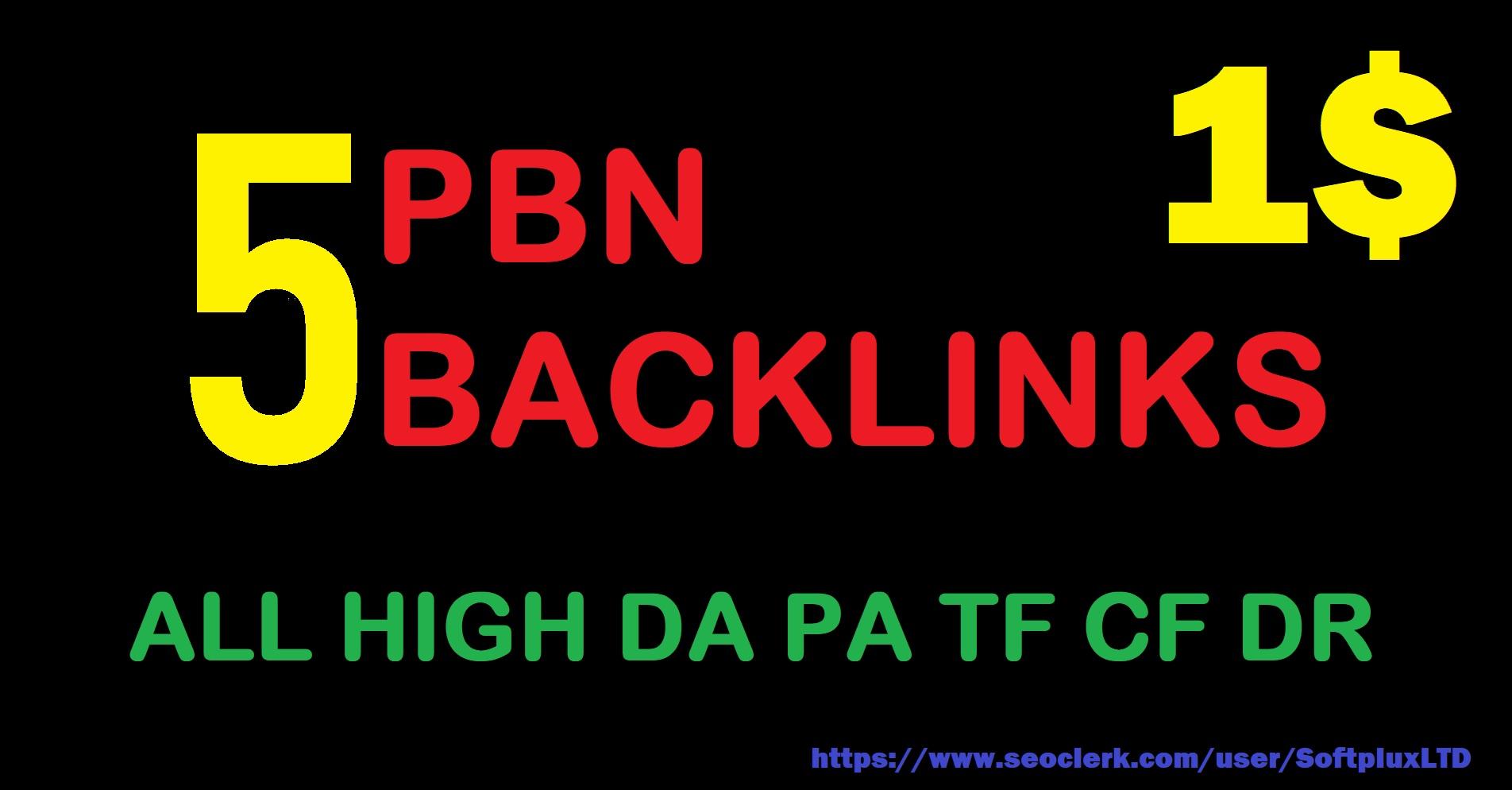 Make 5 High Quality PBN Backlinks With High DA PA TC CF