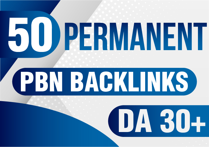 Get 50 Permanent PBN backlinks DA 30+ DR 30+ - Guaranteed High Metrics PBN