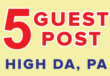 I will publish 5 guest post high da pa on Low cost