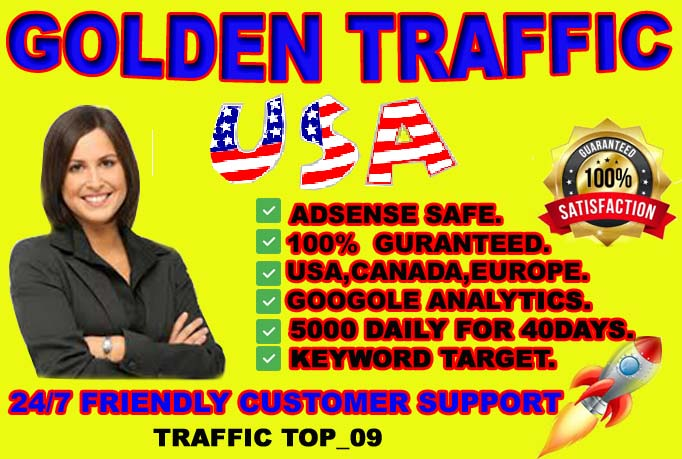 I will drive golden traffic and high quality traffic from USA,  CANADA,  EUROPE