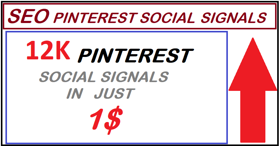 12,000+ SEO Pinterest Social Signals High Quality