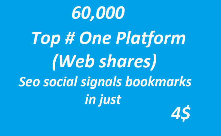 60,000+ Top One Platform SEO Social Signals Bookmarks High Quality