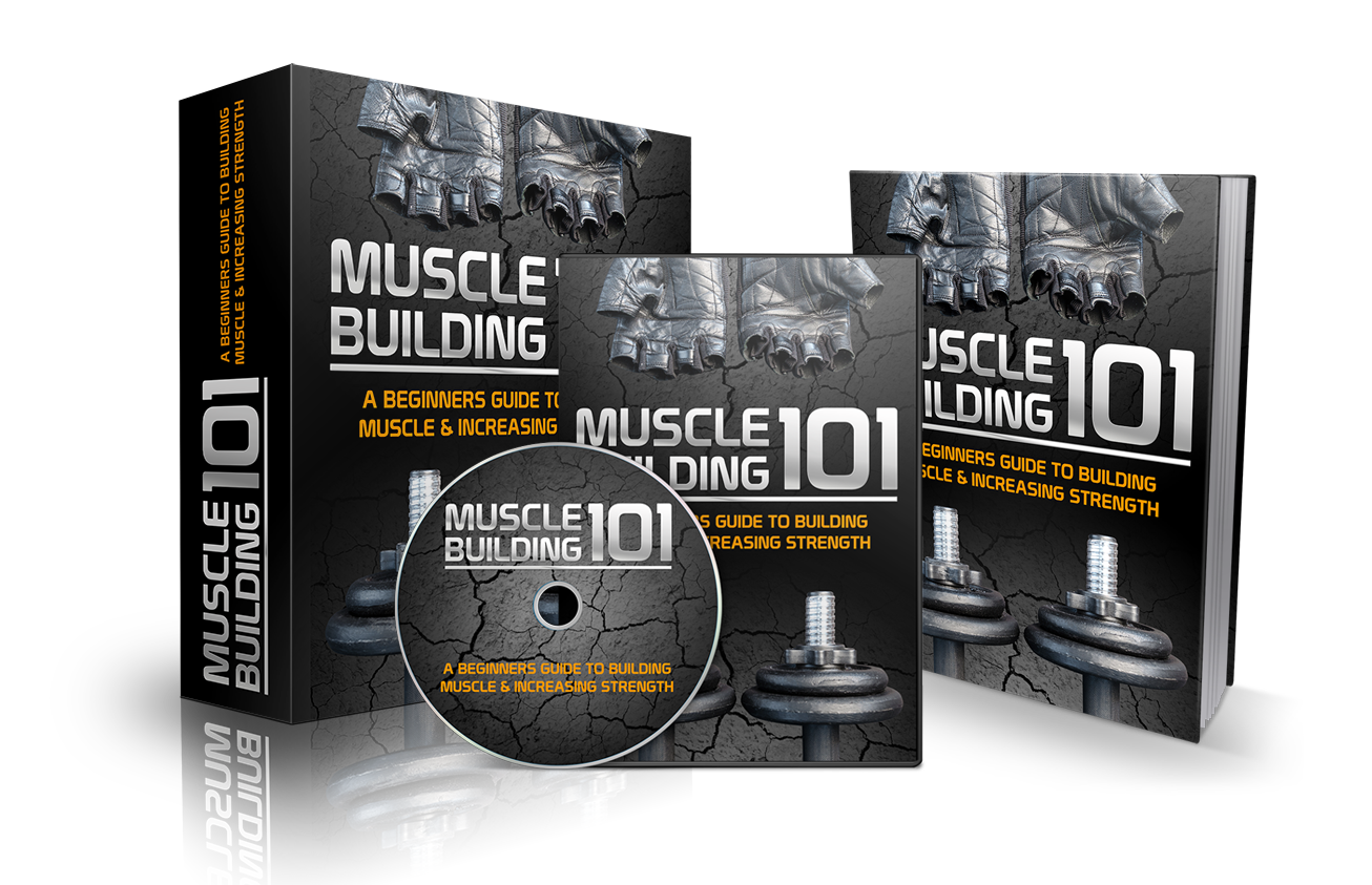 Muscle Building 101 Ebook with video course and full Master Resell Rights
